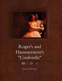Roger s and Hammerstein s  Cinderella  in Color
