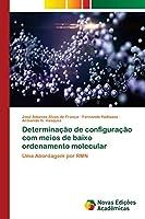 Determinação de configuração com meios de baixo ordenamento molecular