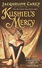 Kushiel's Mercy[KUSHIELS MERCY][Mass Market Paperback]
