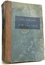 Ballad of the Sad Cafe Novels & Stories 1st Edition
