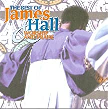 Best Of James Hall & Worship & Praise