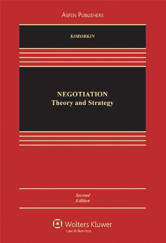 Legal Negotiation Theory & Strategy 2e