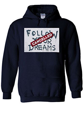 Banksy Follow Your Dream Cancelled Navy Men Women Unisex Hooded Sweatshirt Hoodie-L