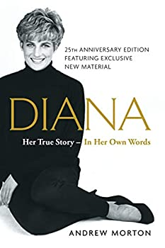 Diana  Her True Story--in Her Own Words