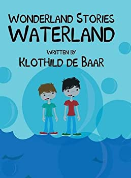 Hardcover Wonderland Stories: Waterland Book