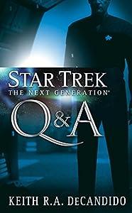Star Trek: The Next Generation: Q&A