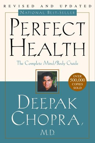 Perfect Health--Revised and Updated: The Complete Mind Body Guide (English Edition)