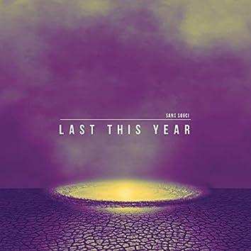Last This Year