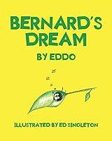 Bernard's Dream