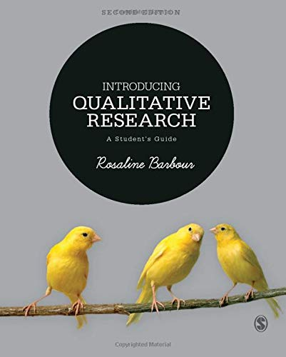 Introducing Qualitative Research: A Student?s Guide