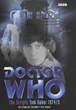 Doctor Who - The Scripts, Tom Baker 1974-5