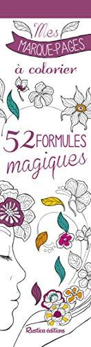 52 formules magiques - Mes marque-pages à colorier de Marica Zottino