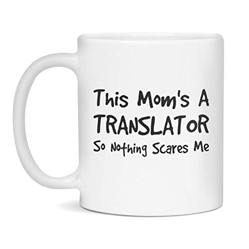 Funny Mugs For a Translator | Mug For Women | Coworker Gag Gift Coffee Cup, 11-Ounce White