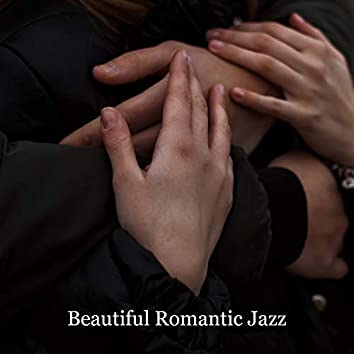 Beautiful Romantic Jazz. Amazing Evening Together. Feel Love, Sensual Music All Night Long