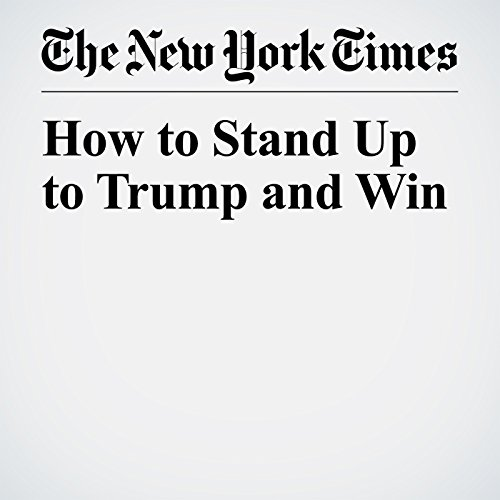 How to Stand Up to Trump and Win copertina