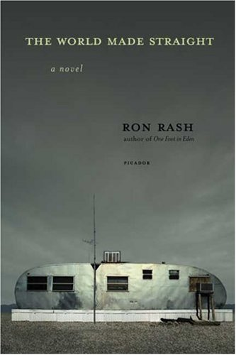 The World Made Straight Rash, Ron ( Author ) Mar-20-2007 Paperback