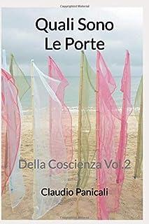 Quali Sono Le Porte: Della Coscienza Vol.2