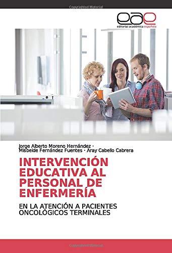 Intervención Educativa al Personal de Enfermería: En la at