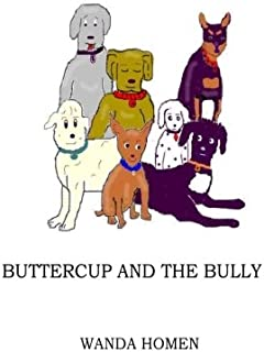 Buttercup and the Bully (The Minpin Series)