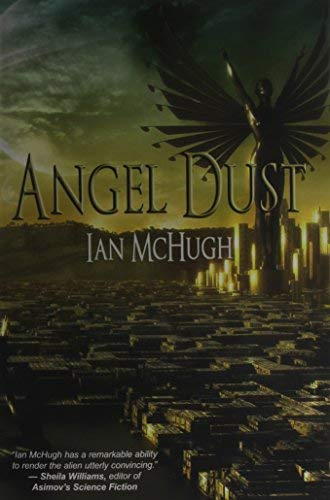 [(Angel Dust)] [Author: Ian McHugh] published on (November, 2014)