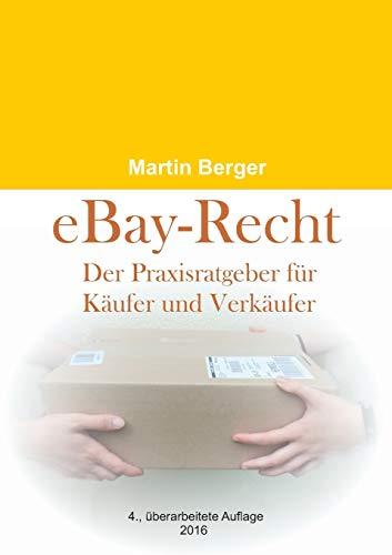 eBay-Recht: Der Praxisratgeber für Käufer und Verkäufer