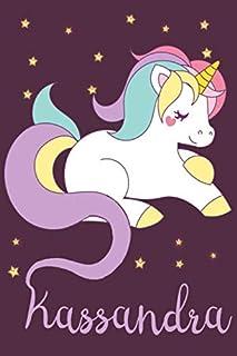 Kassandra: A cute, fun, feminine, personalized customized Unicorn lined notebook for little girls, women named Kassandra a...