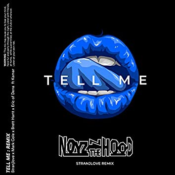 Tell Me (stranjlove Remix)