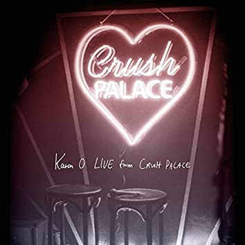 Live from Crush Palace (Live)