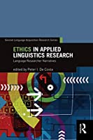 Ethics in Applied Linguistics Research (Second Language Acquisition Research Series)