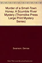 Murder of a Small-Town Honey (Scumble River Mystery, Book 1)