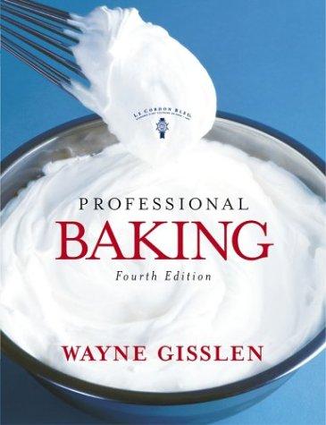 Professional Baking, Fourth Edition