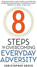 8 Steps to Overcoming Everyday Adversity