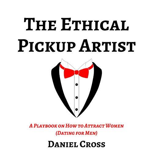 The Ethical Pickup Artist Titelbild