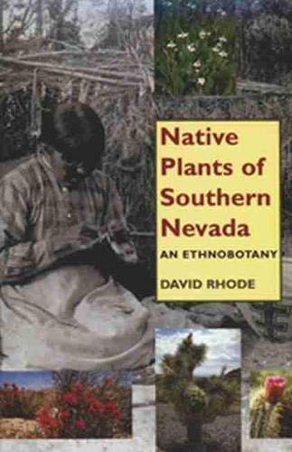 Native Plants of Southern Nevada: An Eth