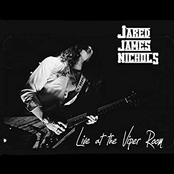 Jared James Nichols Live at the Viper Room