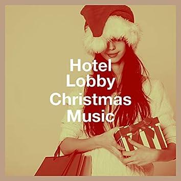Hotel Lobby Christmas Music