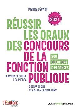 Réussir les oraux des concours de la fonction publique - édition 2021 par [Pierre Gevart]