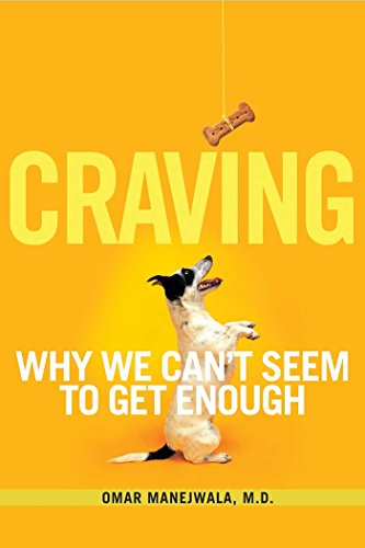 Craving: Why We Can't Seem to Get Enough (English Edition)