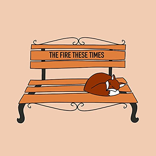 The Fire These Times cover art