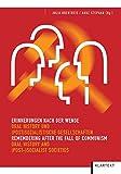 Erinnerungen nach der Wende - Oral History: Remembering after the Fall of Communism - Julia Obertreis