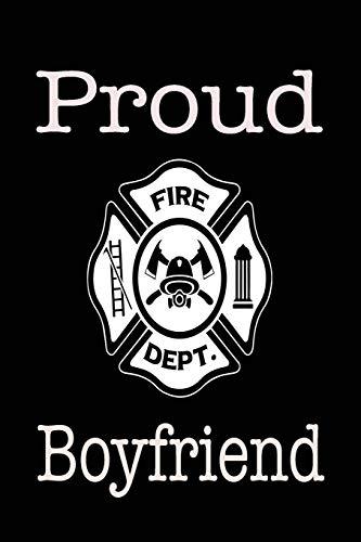 Proud Fire Dept. Boyfriend: 6x9 120 Page Wide Ruled
