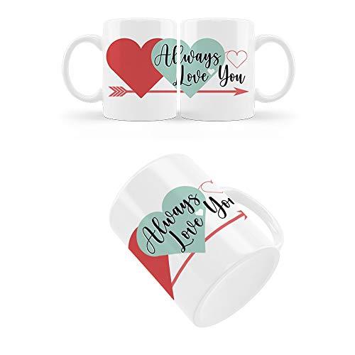 PROMO SHOP Taza San Valentín 350 mL - Always Love You - Regalos Originales y Divertidos de Aniversario para Novios, Enamorados, Parejas