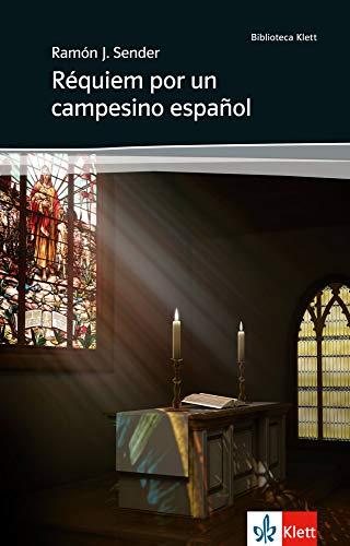 Réquiem por un campesino español: Spanische Lektüre für das 4., 5. und 6. Lernjahr. Mit Annotationen