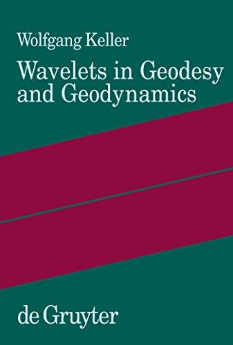 Wavelets in Geodesy and Geodynamics (English Edition)