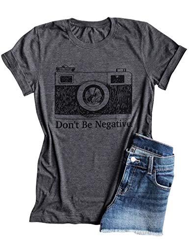Naliya Womens Don't Be Negative Camera Shirt Funny Vintage Photographer Short Sleeve T-Shirt