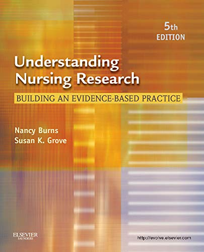 Understanding Nursing Research: Building an...