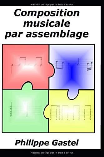 Composition musicale par assemblage