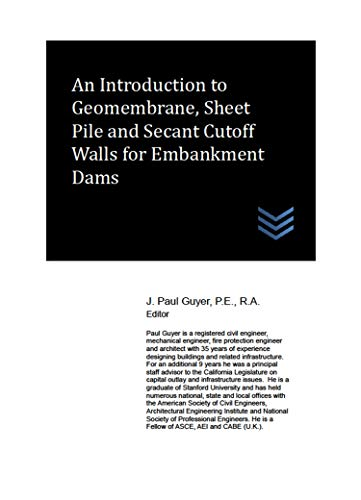 An Introduction to Geomembrane, Sheet Pile and Secant Cutoff Walls for Embankment Dams
