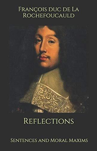 Reflections: Sentences and Moral Maxims