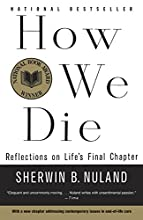 How We Die: Reflections of Life